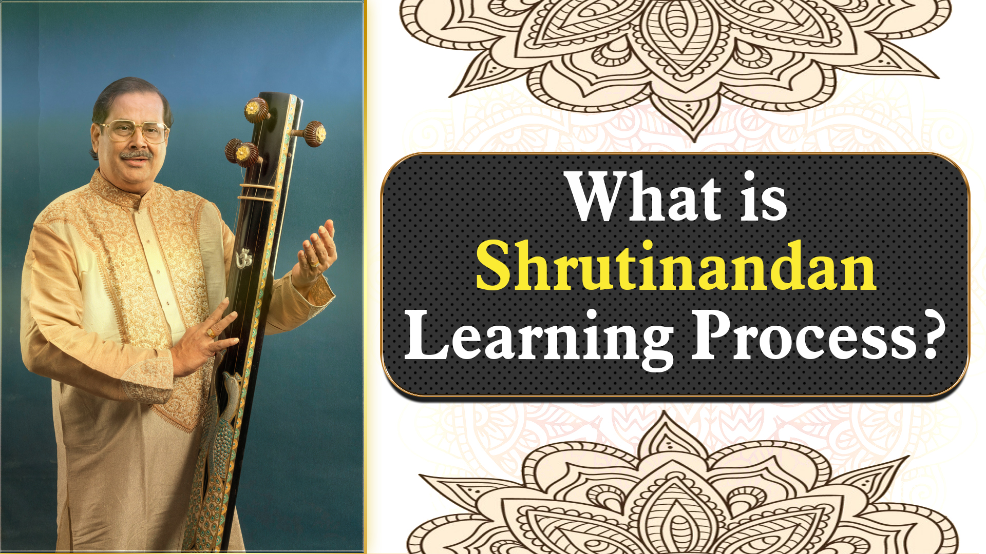 What is Shrutinandan  Learning Process?