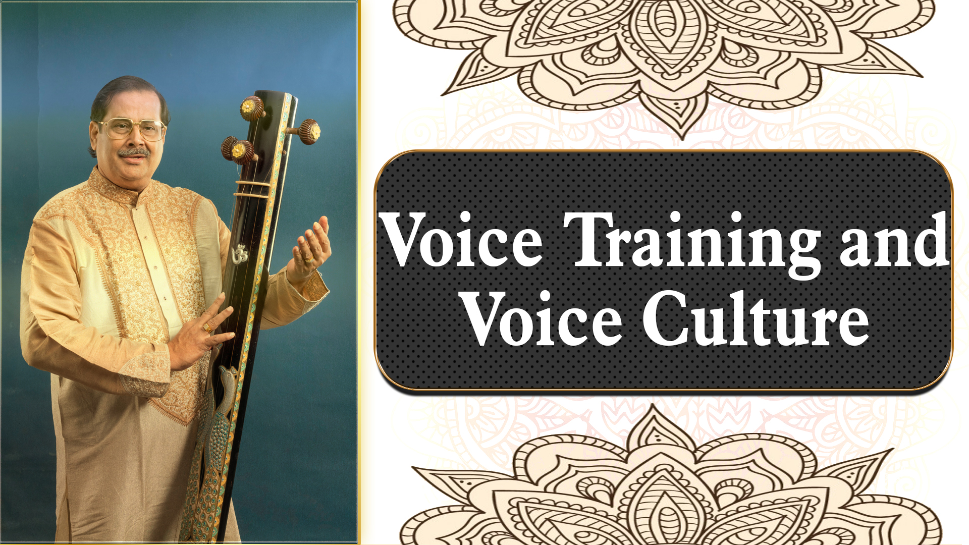 12- Voice Training and Voice Culture and what's needed to practiced.