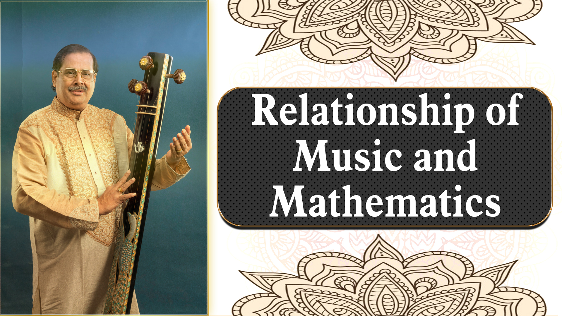 13- Relationship of Music and Mathematics- Taal Cycle and Notes